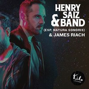 After Dark with Henry Saiz & Band and James Riach