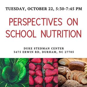 Perspectives on School Nutrition