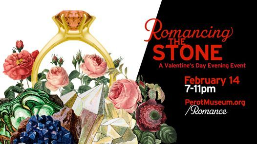 Romancing The Stone A Valentines day evening event