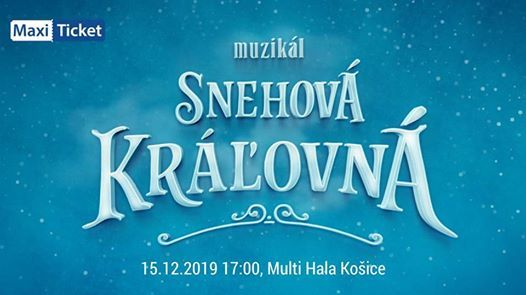 Snehov krovn - Muzikl Koice