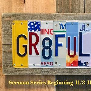GR8tful Sermon Series