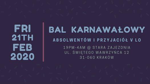 Bal Karnawaowy Absolwentw i Przyjaci V LO 2020