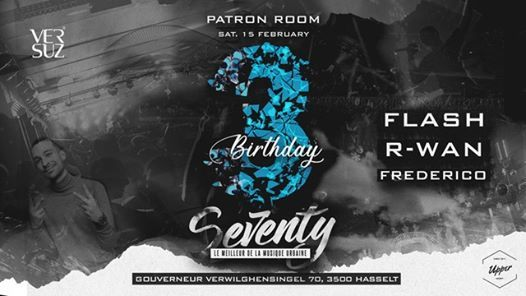 Patron Room presents Seventy (3 Years Anniversary)