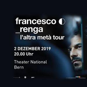 Francesco Renga - Bern - 2.12.2019