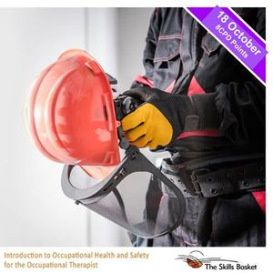 Introduction to Occ Health and Safety for the O.T.