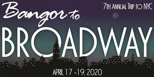 Bangor to Broadway