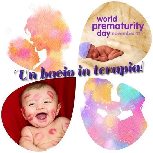 Un Bacio In Terapia- Giornata Mondiale Della Prematurit