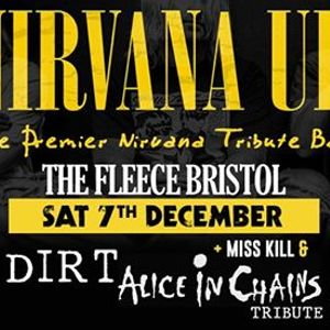 Nirvana UK  Dirt (Alice In Chains tribute) at The Fleece