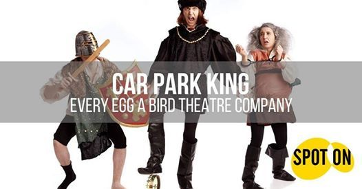 Car Park King by Every Egg A Bird Theatre Co. at Lostock Hall