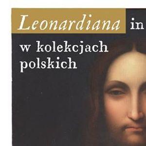 Wystawa Leonardiana w kolekcjach polskich