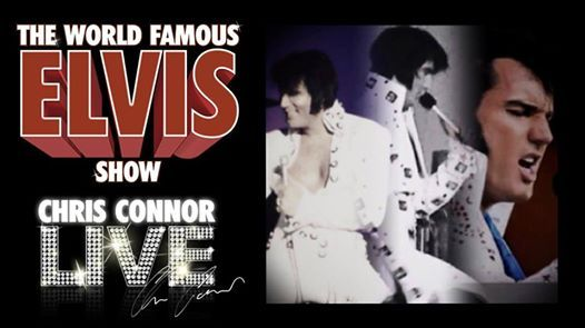 The World Famous Elvis Show - starring Chris Connor