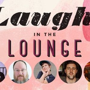 Laughs in the Lounge ft. Brad Sativa Shane Rhyne & more
