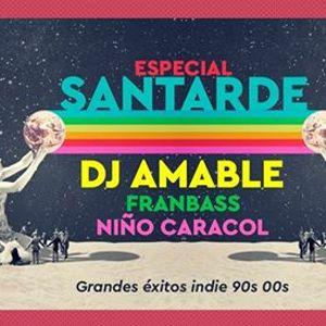 Especial Santarde  Dj Amable (Razzmatazz)