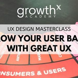 Grow Your User Base with Great UX
