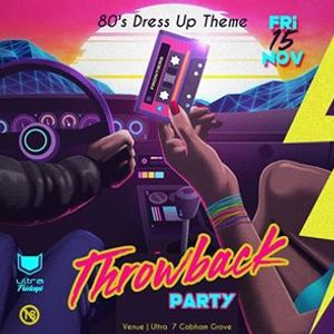 Ultras 80s Throw Back Party