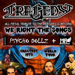 Tragedy All Metal Tribute to the Bee Gees & Beyond