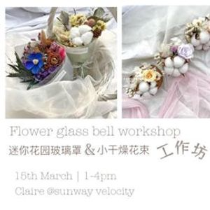 Mini Flower Glass Bell Jar & Mini Dried Flower Bouquet Workshop